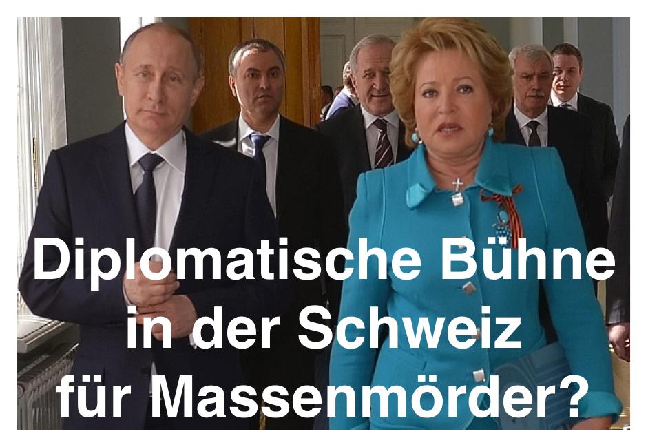 Diplomatische Bühne in der Schweiz für Massenmörder ?
