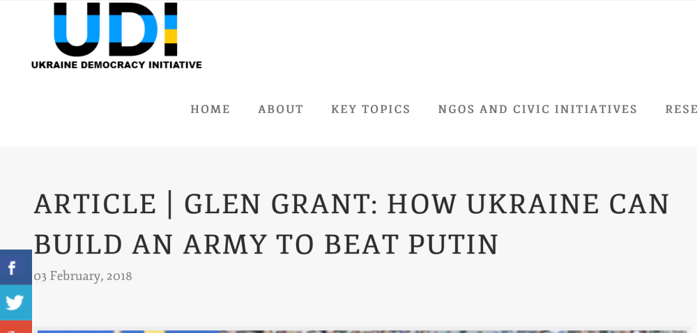 ARTICLE | GLEN GRANT: HOW UKRAINE CAN BUILD AN ARMY TO BEAT PUTIN 03. February 2018